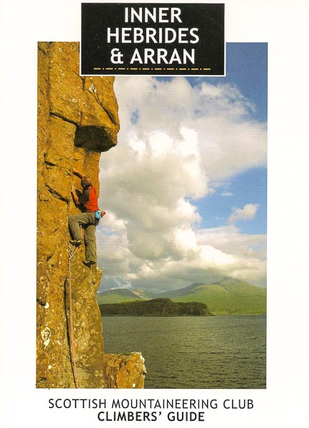 Inner Hebrides and Arran was published a few months ago by the Scottish Mountaineering Club. This attractive guidebook covers the mountains south of Skye including the winter climbs on Arran. The cover photo shows Pete Whillance climbing Little Red Book (HVS 5b) on Aird Dearg on Mull. (Photo Colin Moody)